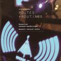 Routes + Routines